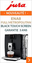 Jura Ena 8 FUll Metropolitan Black Touch Screen Garantie 3 ans