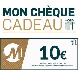 Chèque Cadeau Maxicoffee 10€