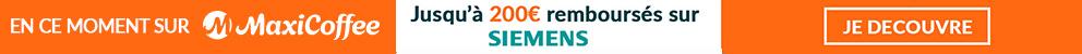 Jusqu'à 200 € remboursés pour l'achat d'une machine automatique Siemens