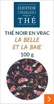 Thé noir en vrac 100g La Belle et la Baie - Comptoir Français du Thé