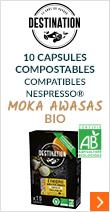 Capsules compostables compatibles Nespresso Moka Awasas Bio x10 Destination