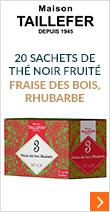 Thé noir fraise des bois, rhubarbe - 20 sachets - Maison Taillefer