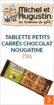 Tablette Petits Carrés chocolat nougatine 73g - Michel et Augustin