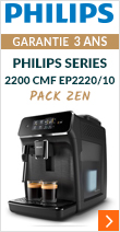Philips Series 2200 CMF EP2220/10 Pack Zen Garantie 3 ans