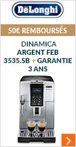 50€ remboursé sur la Delonghi Dinamica Argent FEB 3535.SB + Garantie 3 ans