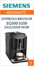 SIEMENS EQ.300 S100 TI35A209RW Exclusive Noir Garantie 3 ans Pack Zen