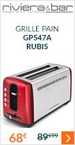 Grille pain Riviera et Bar GP547A rubis