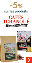 Profitez de -5% sur les produits Cafés Tchanqué !