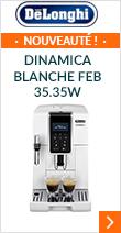 Delonghi Dinamica Blanche FEB 35.35.W MaxiPack- Garantie 2 ans + 1 AN OFFERT !