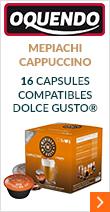 Capsules compatibles Dolce Gusto® Oquendo Mepiachi Cappuccino x 16 (2x8)