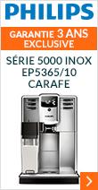Philips Série 5000 Inox EP5365/10 Carafe Pack Sérénité - Garantie 2