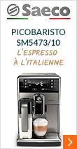 Saeco PicoBaristo SM5473/10 Pack Sérénité- Garantie 2 ans + 1 AN OFFERT !