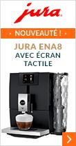 Jura Ena8 avec écran tactile, la nouveauté à découvrir