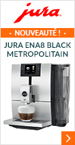 Jura ENA8 Metropolitan Black (Smart connect inclus) Garantie 2 ans + 1 AN OFFERT !